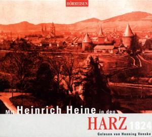 Mit Heinrich Heine in den Harz